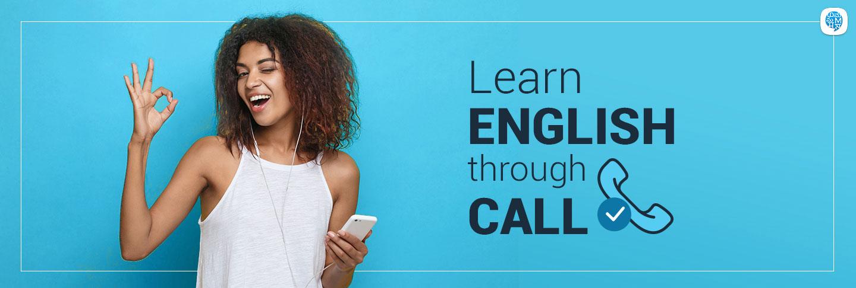 Learn through call